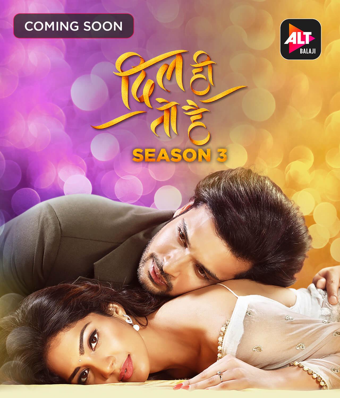 Dil Hi Toh Hai Complete Season 3